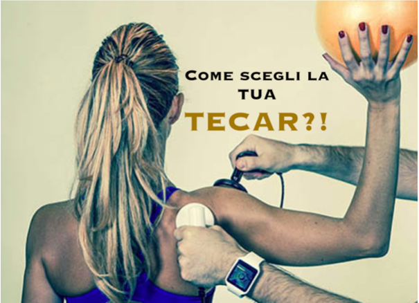 HOW TO CHOOSE YOUR TECAR?!